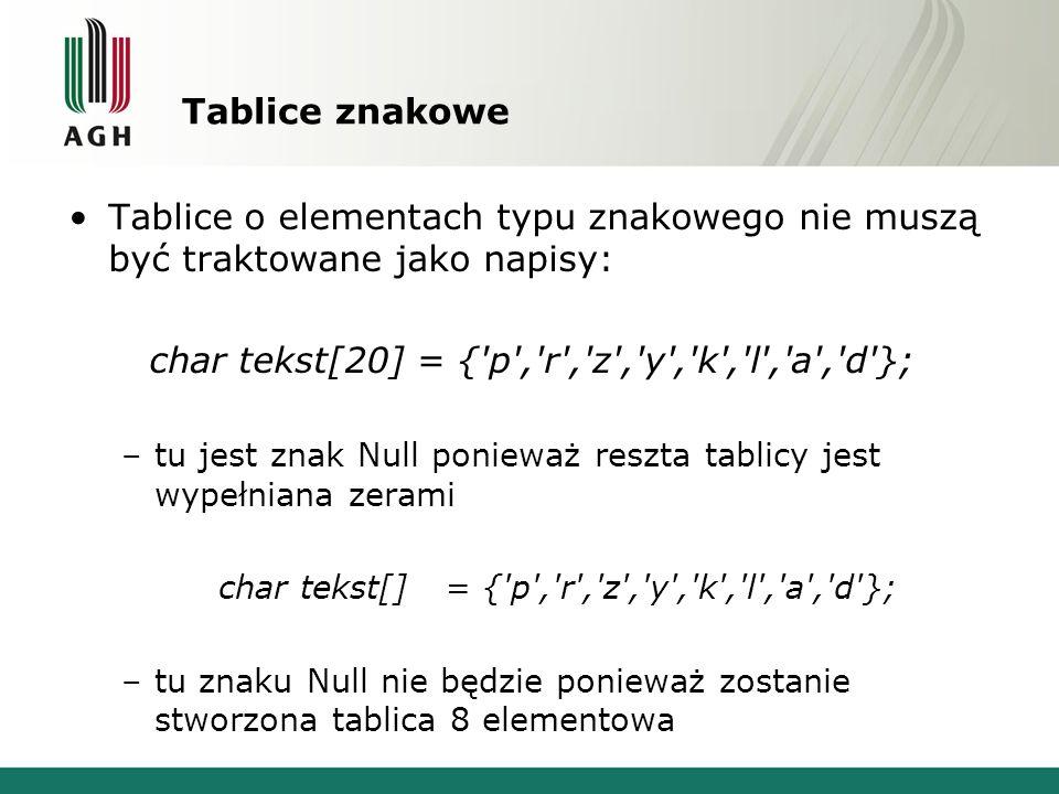 char tekst[20] = { p , r , z , y , k , l , a , d };